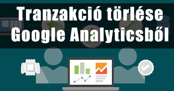 Tranzakció törlése/módosítása Google Analyticsben