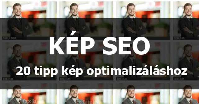 Kép SEO: 20 tipp kép optimalizáláshoz thumbnail